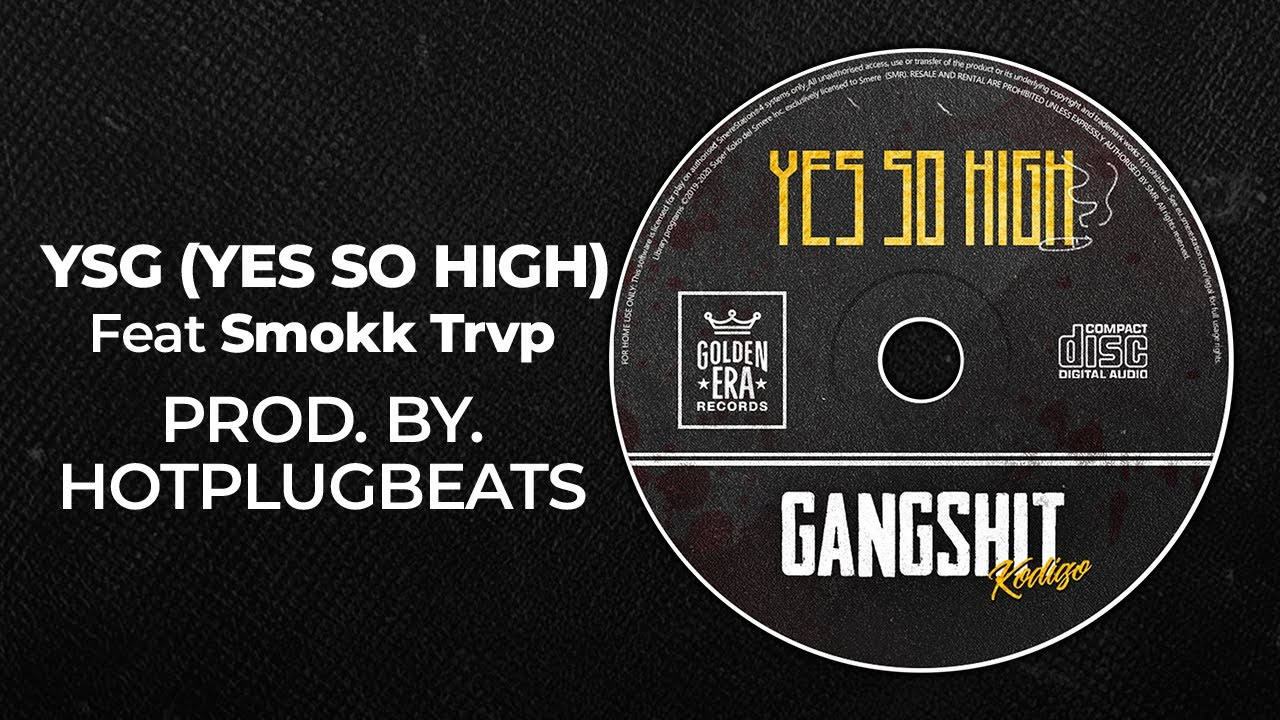 04.Kodigo - YSH (Yes So High) feat. Smokk Trvp (prod by HotPlugBeats) GANG SHIT EP