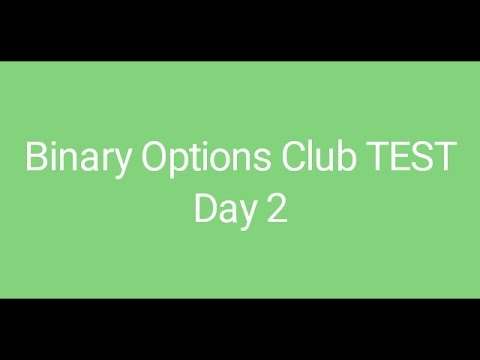 Binary Option Club Software - REAL TEST - Day 2 - 5th April 17