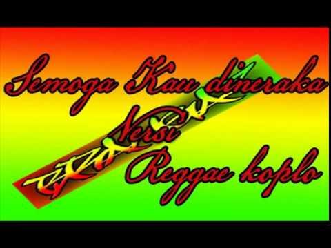 Semoga Kau Di Neraka---Reggae Version