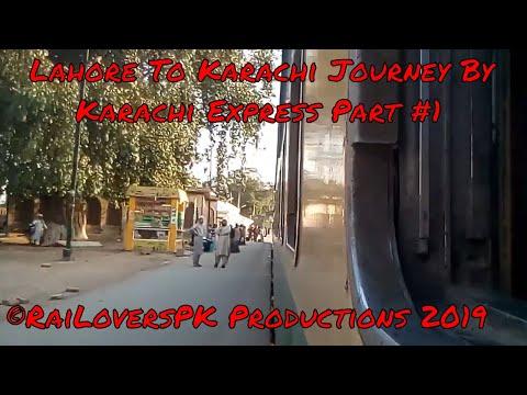 LHR - KC Complete Journey On Karachi Express Part #1   RaiLoversPK Productions