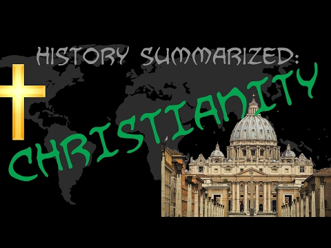 History Summarized: Spread of Christianity