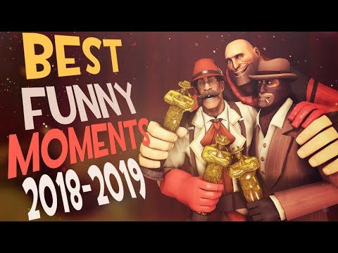 TF2 - BEST Moments OVERALL 2018-2019 Compilation