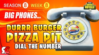Fortnite WEEK 8 Dial Durrr Burger and Pizza Pit Phone (Season 8 Big Phone Locations)