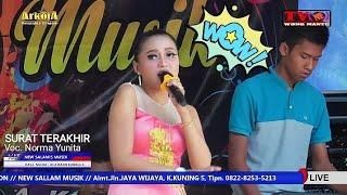 Top Hits -  Surat Terakhir By Norma Yunita New Sallam