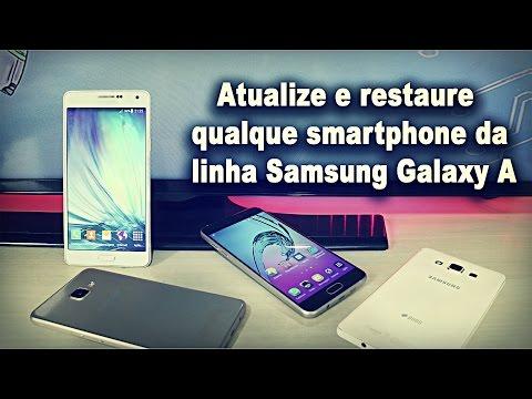 Como Atualizar E Restaurar Qualquer Samsung Galaxy A / A9, A8, A7, A5, A3 (2015 E 2016)