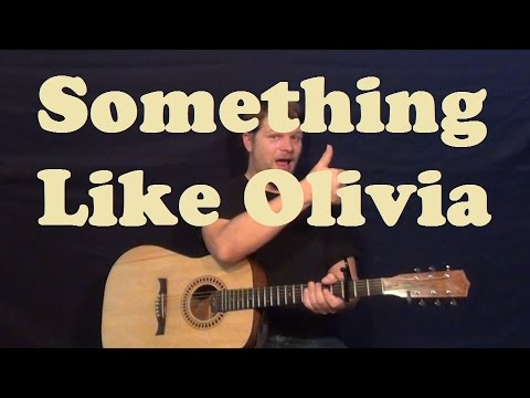 Something Like Olivia (John Mayer) Easy Strum Guitar Lesson Licks How To Play Tutorial