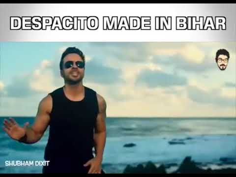 Despacito Bhojpuri Version