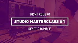 nicky romero studio masterclass 01 ready 2 rumble