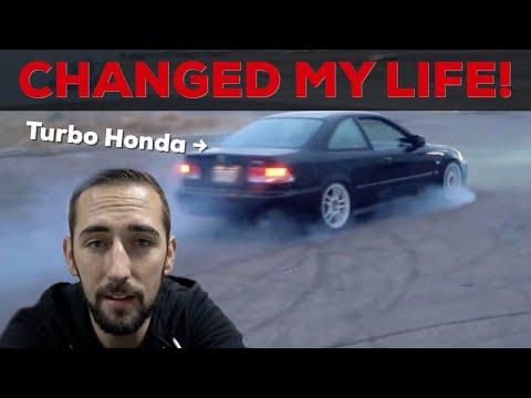 How a Turbo Honda Civic changed my life!