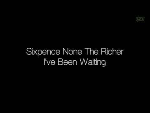 Sixpence None The Richer - I've Been Waiting [Lyrics]