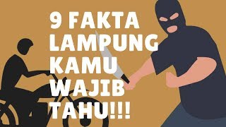 "9 FAKTA tentang ""Lampung"" yang wajib kamu ketahui!!!"
