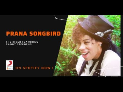 The River by Prana Songbird feat: Randy Stephens