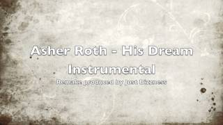 Asher Roth - His Dream INSTRUMENTAL
