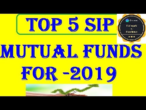 TOP 5 SIP PLAN IN INDIA 2019    BEST MUTUAL FUND 2019 ...