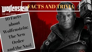 Facts and Trivia about Wolfenstein: The New Order and The Nazi
