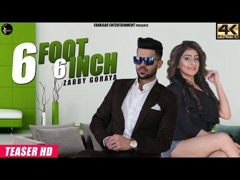 Zabby Goraya - 6 foot 6 Inch | Teaser |  Latest Punjabi Songs 2018 | Fankaar Entertainment