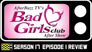 Bad Girls Club Season 17 Episode 1 Review & After Show   AfterBuzz TV