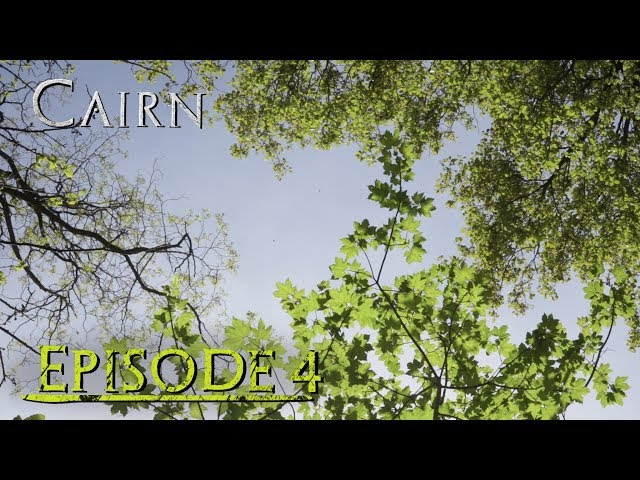 Cairn | Épisode 4