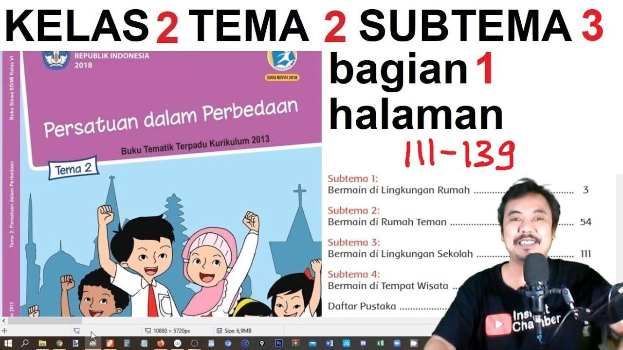 Tema 2 Kelas 2 Subtema 2 Halaman 100 110 Persatuan Dalam Perbedaan Bag 3 Rev 2017 Youtube
