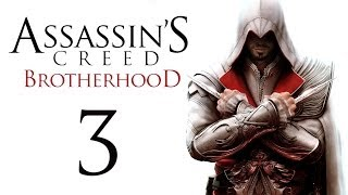 Assassin's Creed: Brotherhood - Прохождение игры на русском [#3]