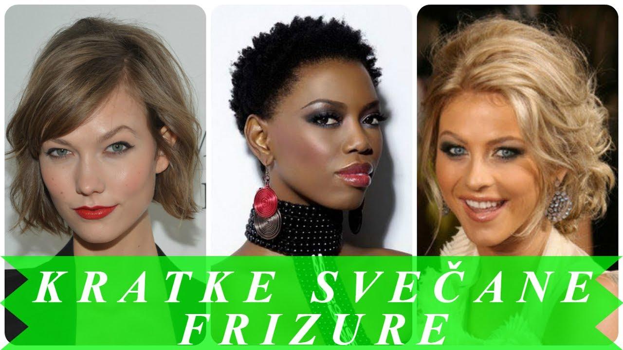 Najljepše Svečane Frizure Za Kratku Kosu By Kristina Frizure