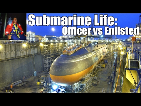 Submarine Life | Officer vs Enlisted
