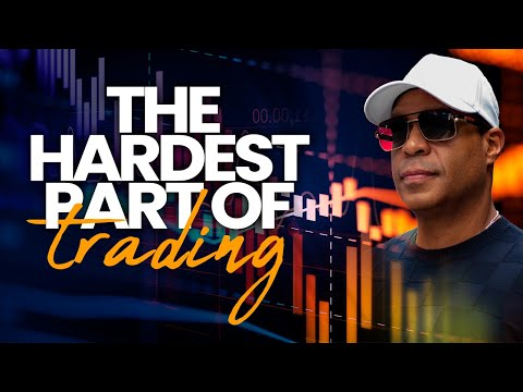 The Hardest Part Of Trading And How To Overcome It