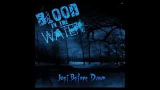 Blood in the Water   Just Before Dawn   Just Before Dawn 2008