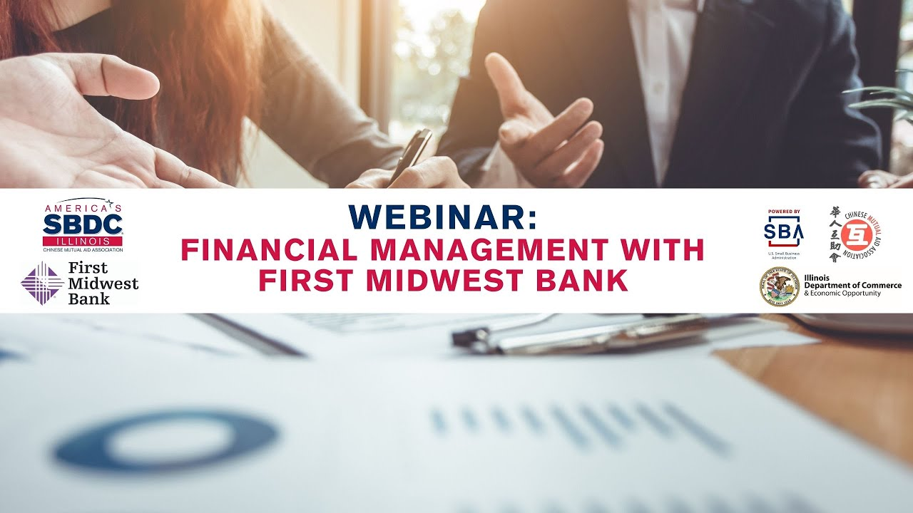 WEBINAR: Financial Management with First Midwest Bank