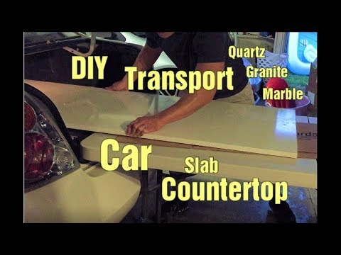 DIY How to Transport Quartz Granite or Marble Countertop with a Car.