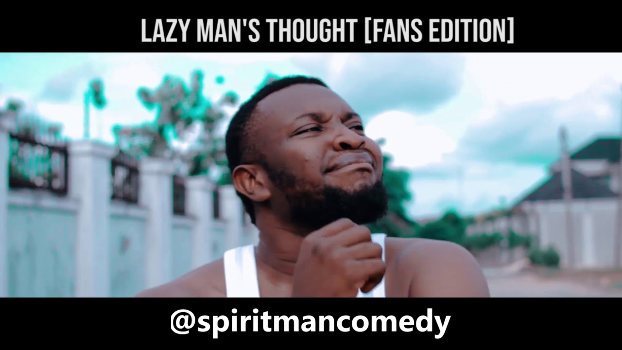 Download Lazy man's thought (Fans edition) (spiritman comedy)