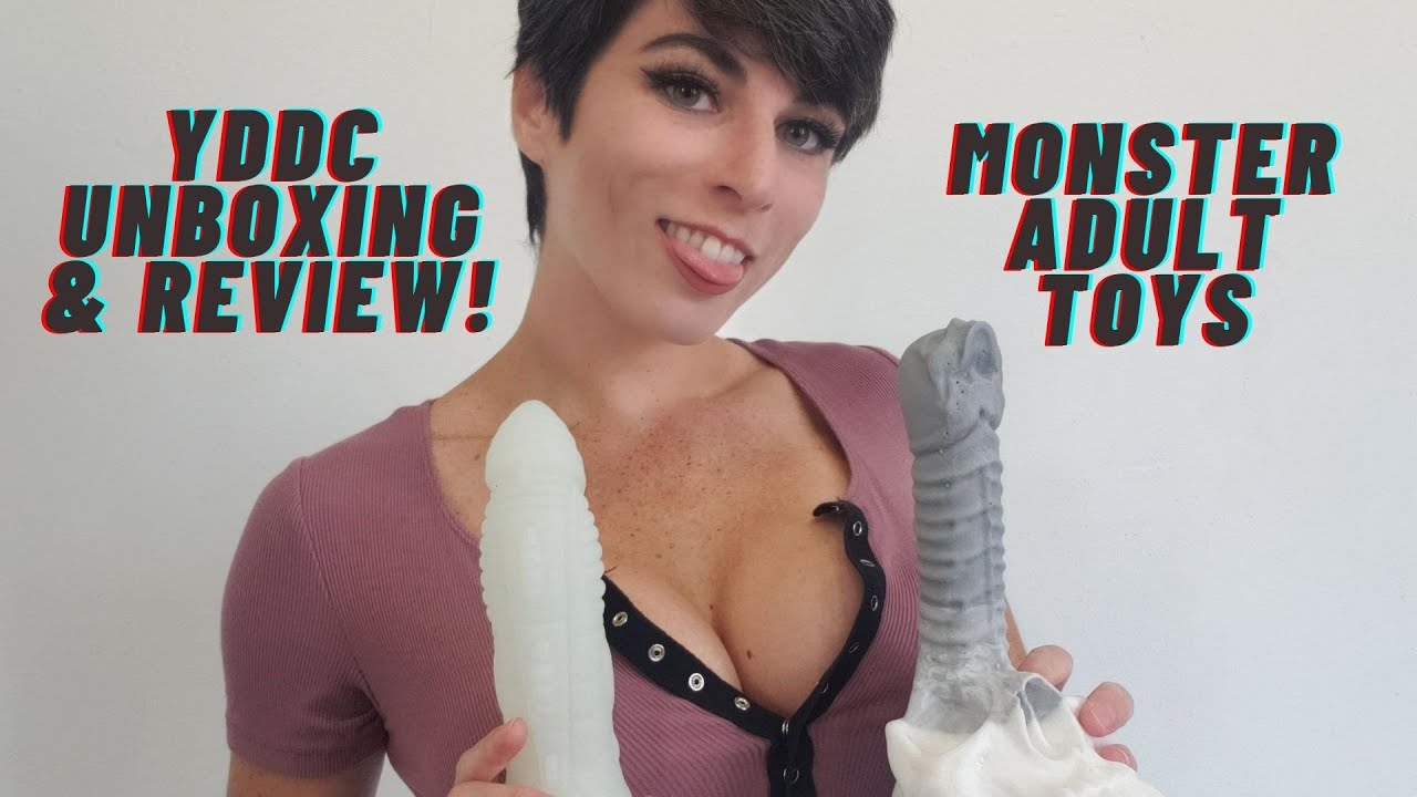 YDDC Unboxing & Review! Monster Adult Toys