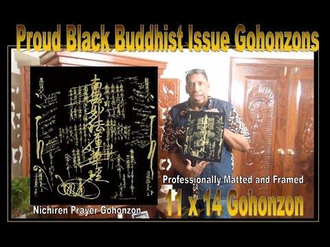 "Proud Black Buddhist issue Gohonzons: By Anthony ""Amp"" Elmore"