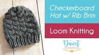 Loom Knitting: Checkerboard Hat with Uwrap Rib Stitch Brim