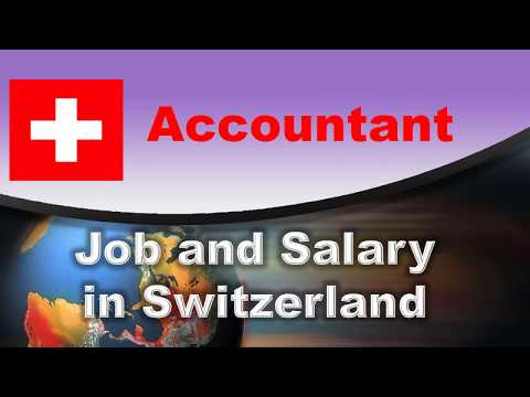Accountant Job and Salary in Switzerland - Jobs and Wages in Switzerland