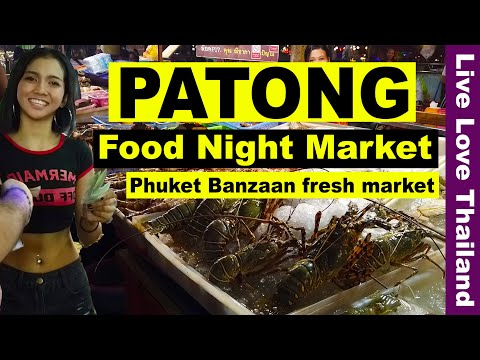 Patong Phuket Night Market - Banzaan fresh food Market #livelovethailand Mp3
