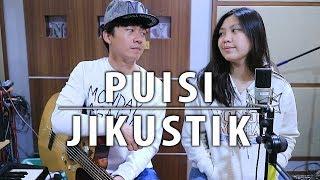 Download Mp3 Puisi - Jikustik | By Nadia & Yoseph  Ny Cover