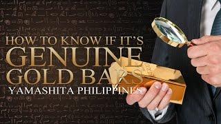 Yamashita Philippines - How To Know If Its Genuine Gold Bars