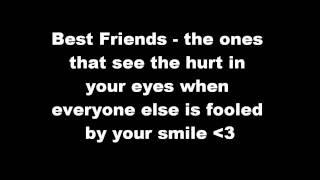 Best Friends Quotes - True Colours