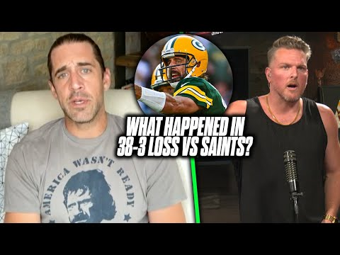 Aaron Rodgers Tells Pat McAfee What Went Wrong In 38-3 Loss vs Saints | Pat McAfee Reacts