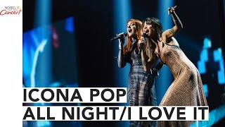 ICONA POP - &quotALL NIGHTI LOVE IT&quot MEDLEY - The 2016 Nobel Peace Prize Concert