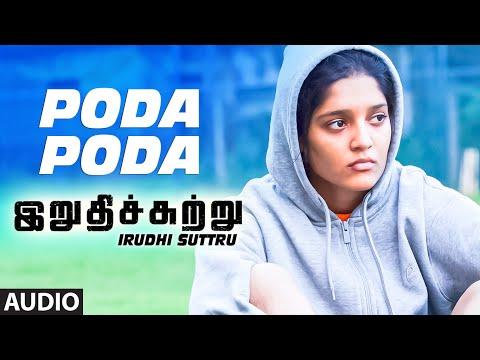Poda Poda  || Irudhi Suttru || R. Madhavan, Ritika Singh || Santhosh Narayanan Mp3
