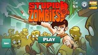 Stupid Zombies Gameplay Walkthrough Part -2 screenshot 1