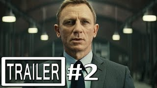 Spectre Trailer 2 Official - Daniel Craig