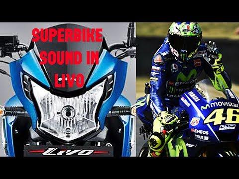 Superbike sound in honda livo