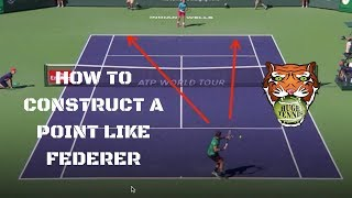 How To Construct A Point Like Roger Federer