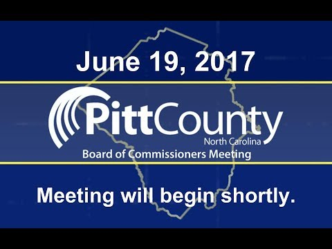 Pitt County Commissioners meeting for 6/19/2017