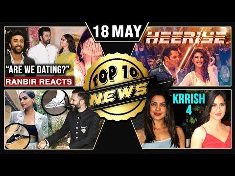 Ranbir Confirms Dating Alia, Race 3 Heeriye Song, Sonam Does Like Anand | Top 10 News thumbnail