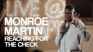 Monroe Martin | Reaching For the Check | Live @ The Apt