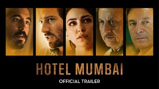 HOTEL MUMBAI | Official US Trailer